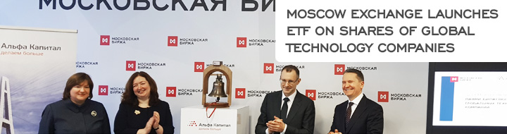 Moscow Exchange launches ETF on shares of global technology companies