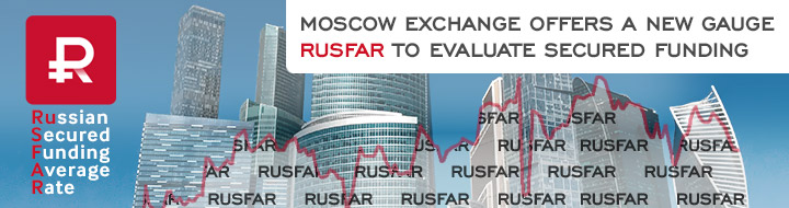 Moscow Exchange offers a new gauge RUSFAR to evaluate secured funding